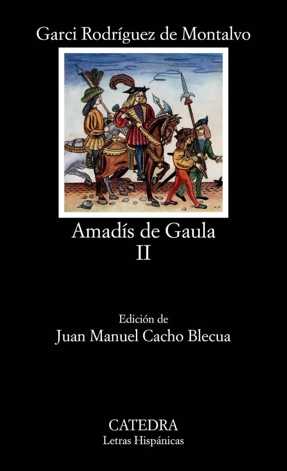 Amadis De Gaula Ii por Garci Rodriguez De Montalvo