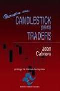 Operativa Con Candlestick Para Traders por Joan Cabrero Fabregat epub