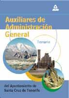 Auxiliares De Administracion General Del Ayuntamiento De Santa Cr Uz De Tenerife: Temario por Vv.aa. epub