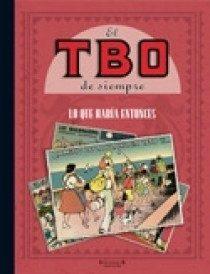 El Tbo De Siempre (vol. 5): Lo Que Habia Entonces por Vv.aa.