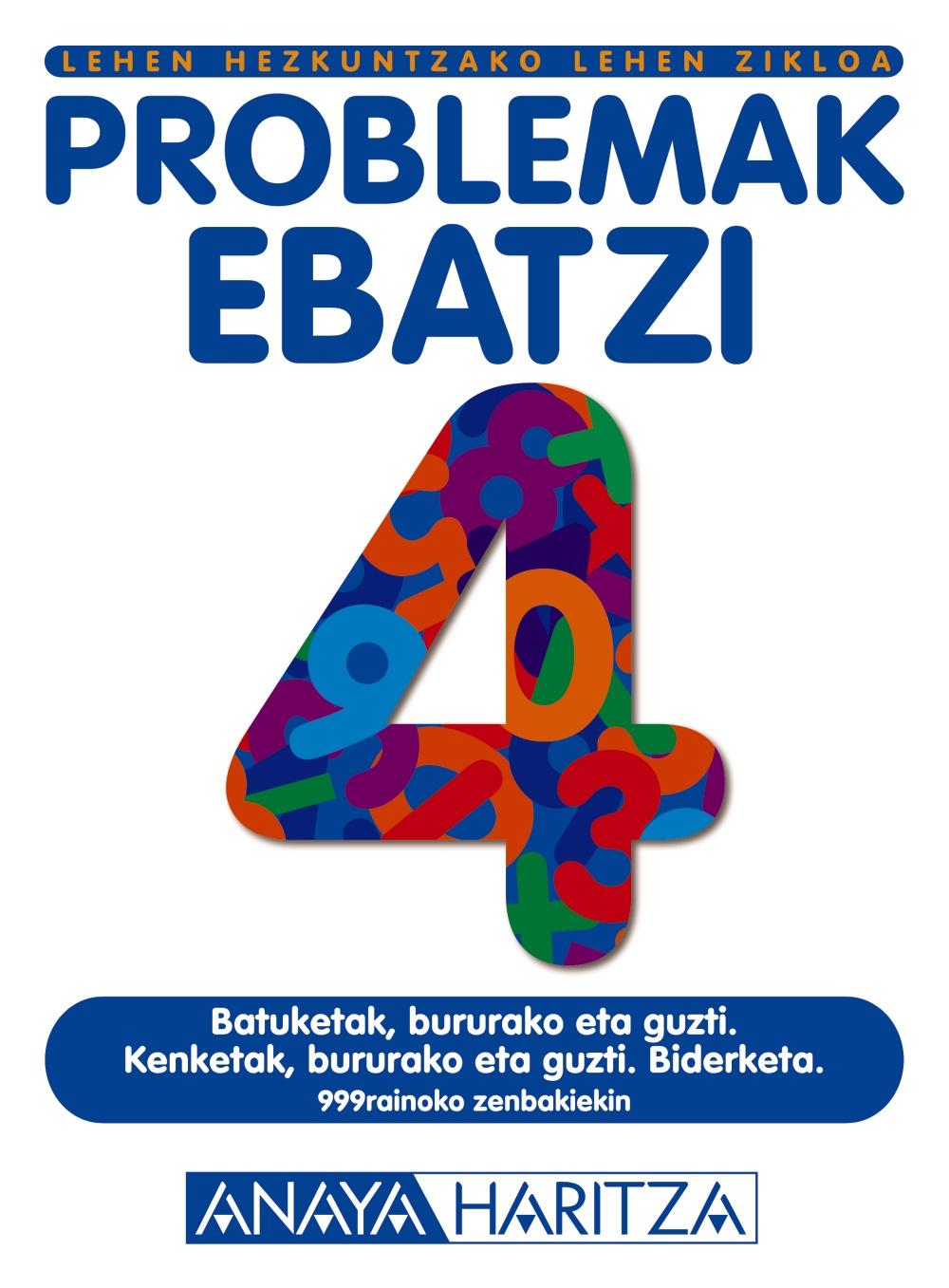 Problemak Ebatzi 4 (lehen Hezkuntzako. Lehen Zikloa) por Vv.aa. epub