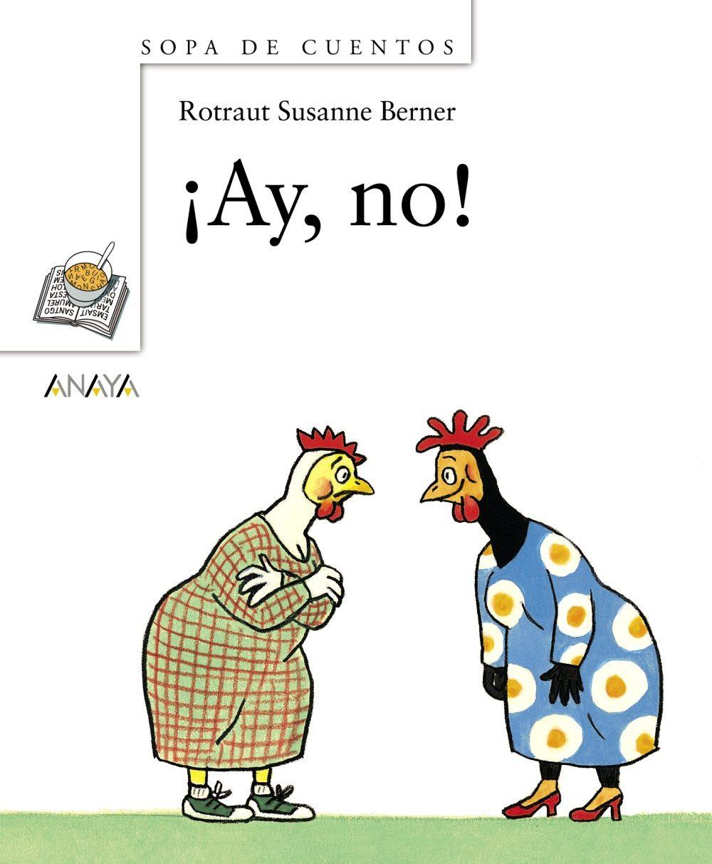 ¡ay, No! por Rotraut Susanne Berner epub