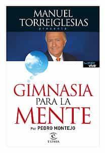 Gimnasia Para La Memoria (saber Vivir) por Manuel Torreiglesias Gratis