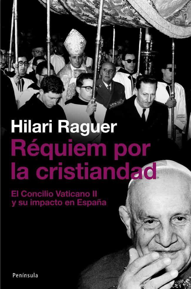 Requiem Por La Cristiandad por Hilari Carriere epub