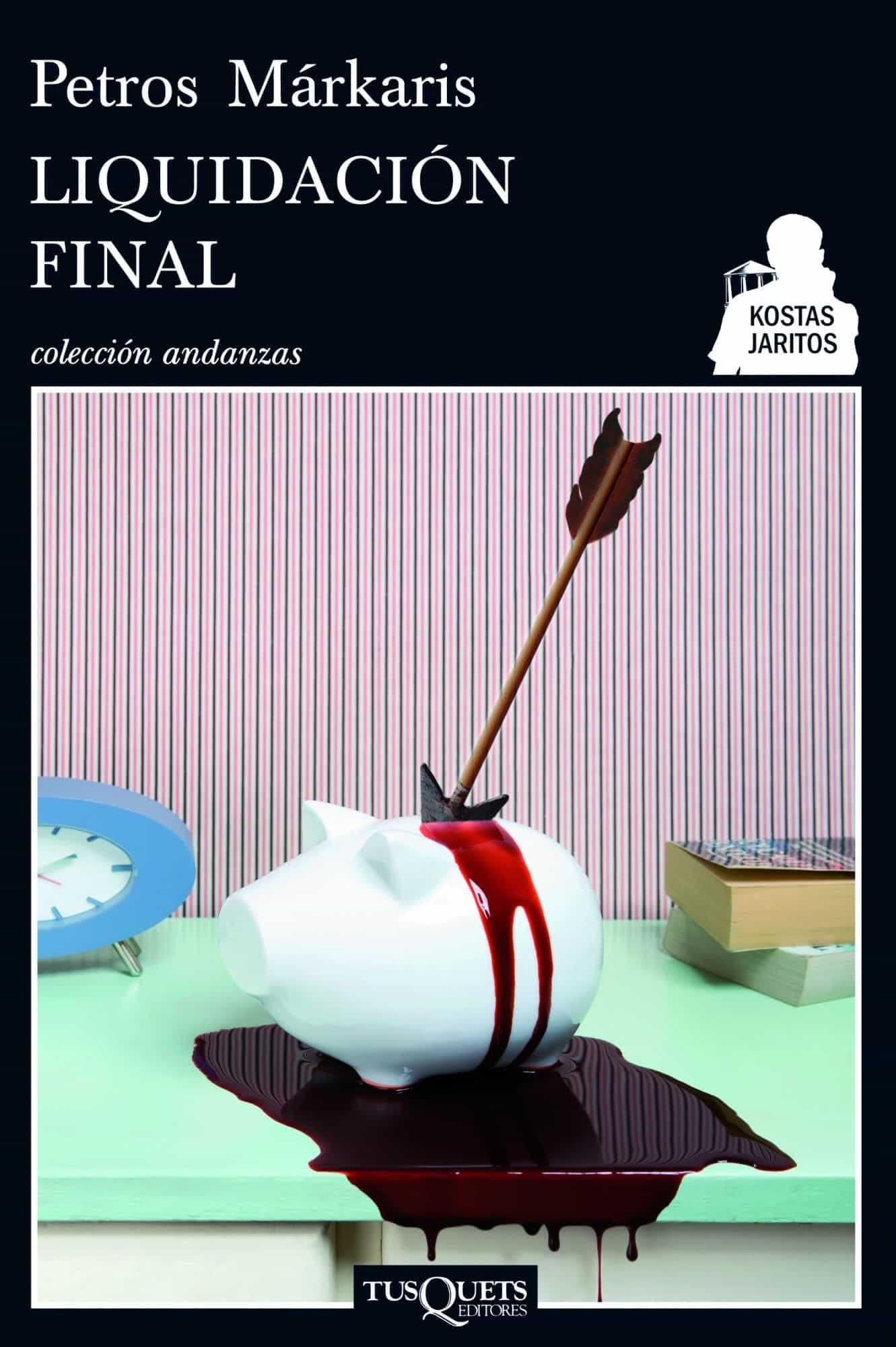 Liquidacion Final por Petros Markaris