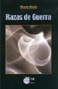 Razas De Guerra por Ricardo Alcañiz