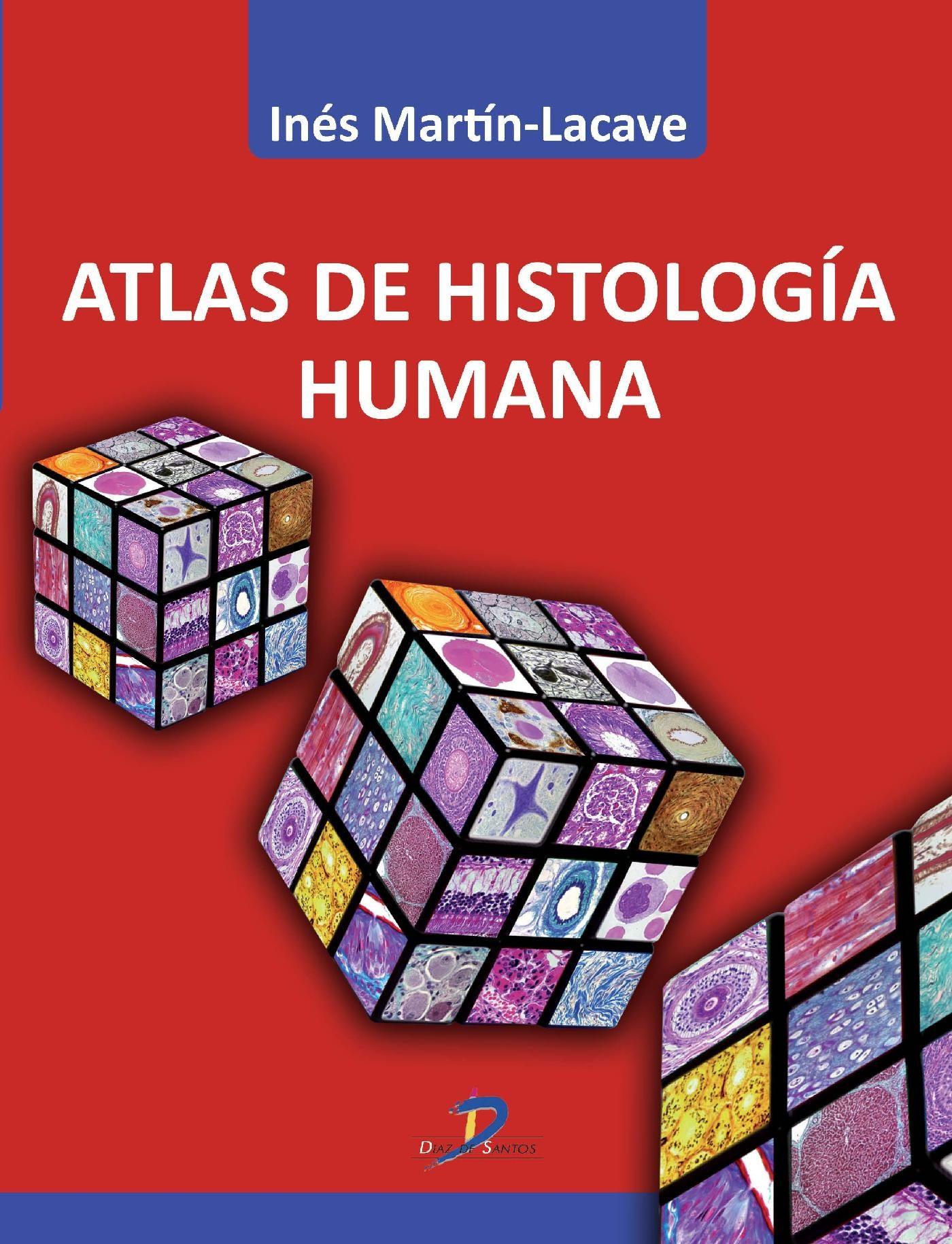 ATLAS DE HISTOLOGÍA HUMANA EBOOK | INES MARTIN-LACAVE | Descargar ...