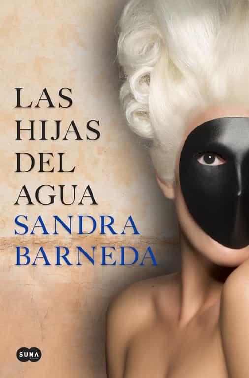 Resultado de imagen de Las hijas del agua de Sandra Barneda