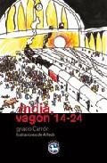 India, Vagon 14-24 por Ignacio Carrion