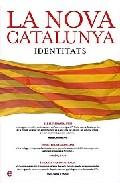 La Nova Catalunya: Identitats por Vv.aa. epub