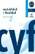 contabilidad y fiscalidad-luis escobar-raul lopez-eugenio tamayo-9788497714242