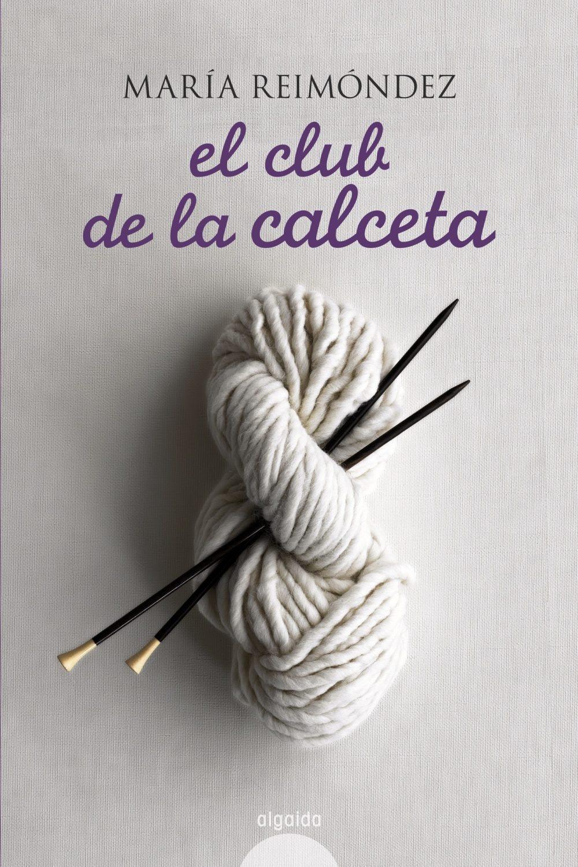 Resultado de imagen de O Club da Calceta de María Reimóndez.