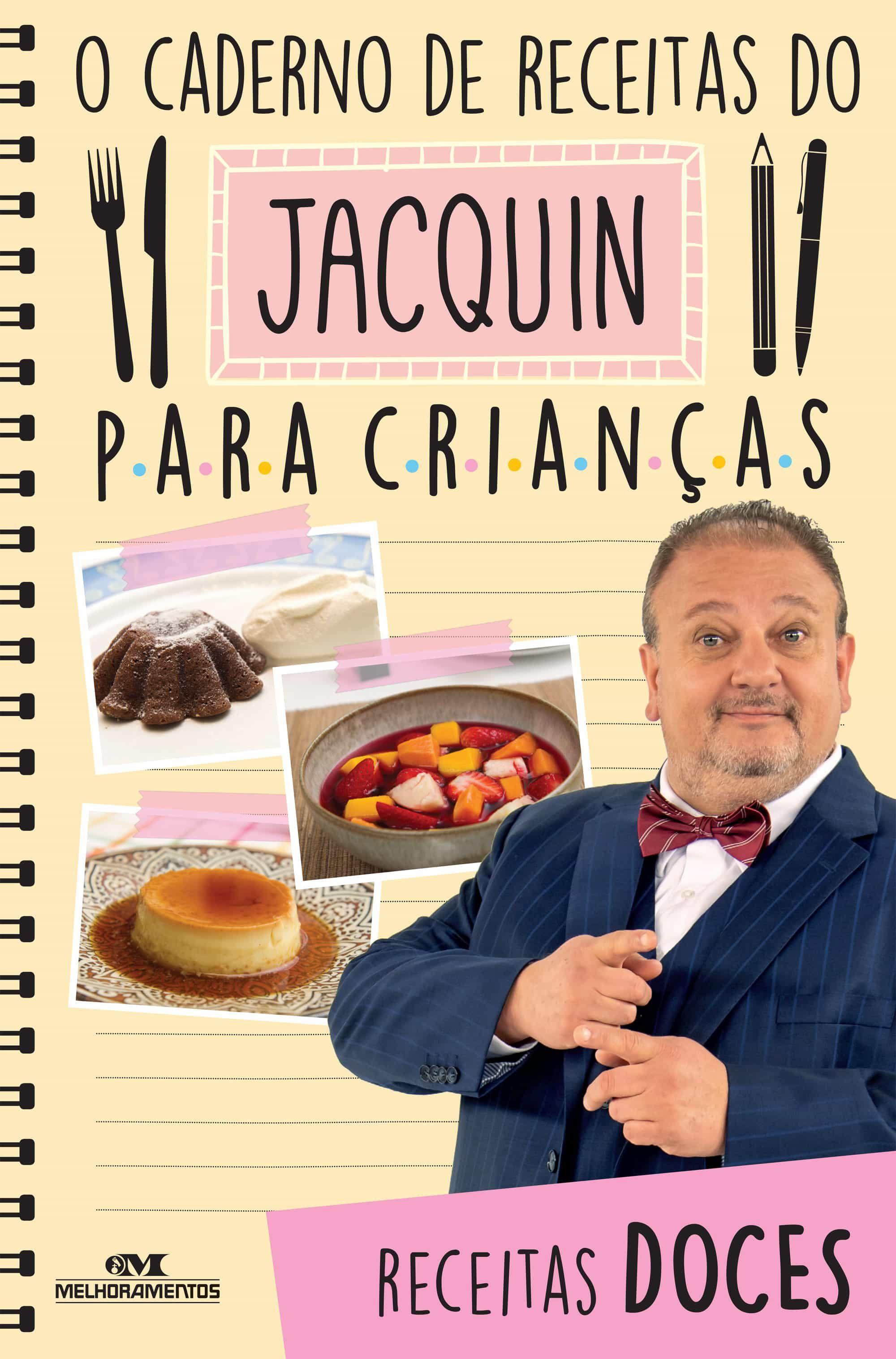 o caderno de receitas do jacquin para crianças (ebook)-erick jacquin-9788506084342