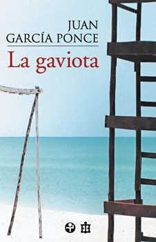 La Gaviota por Juan Garcia Ponce