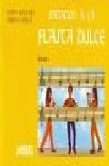 Iniciacion A La Flauta Dulce por Judith Akoschky