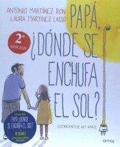 Pack Papa, ¿donde Se Enchufa El Sol? + Estrellas Fluorescentes por Antonio Martinez Ron
