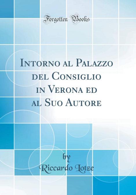 Descargar libros electrónicos en formato pdb «Intorno Al Palazzo Del Consiglio In Verona Ed Al Suo Autore (classic Reprint)»