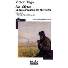 Jean Valjean : Un Parcours Autour Des Miserables por Victor Hugo epub