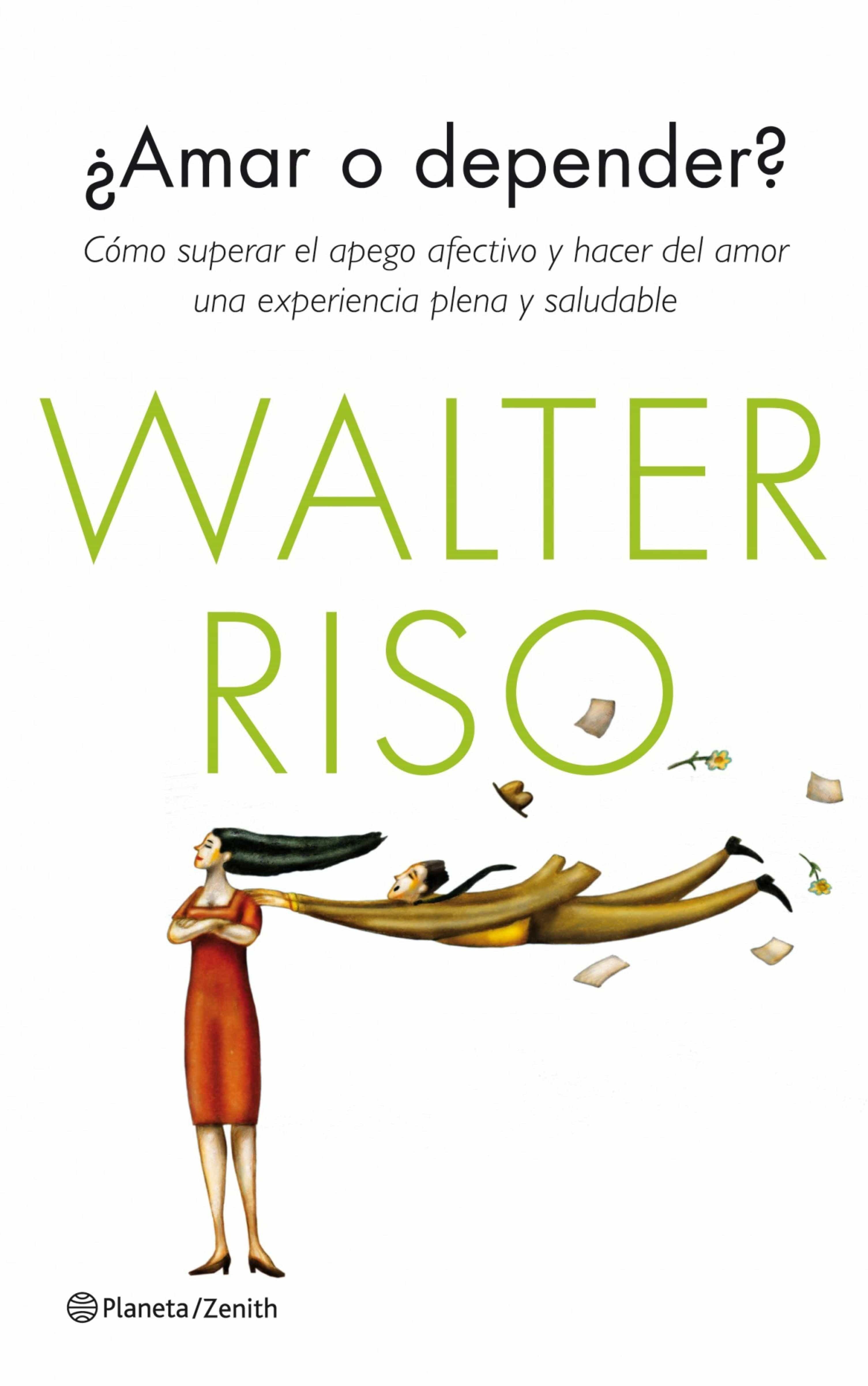 DESCARGAR LIBRO AMAR O DEPENDER DE WALTER RISO GRATIS PDF  @tataya.com.mx