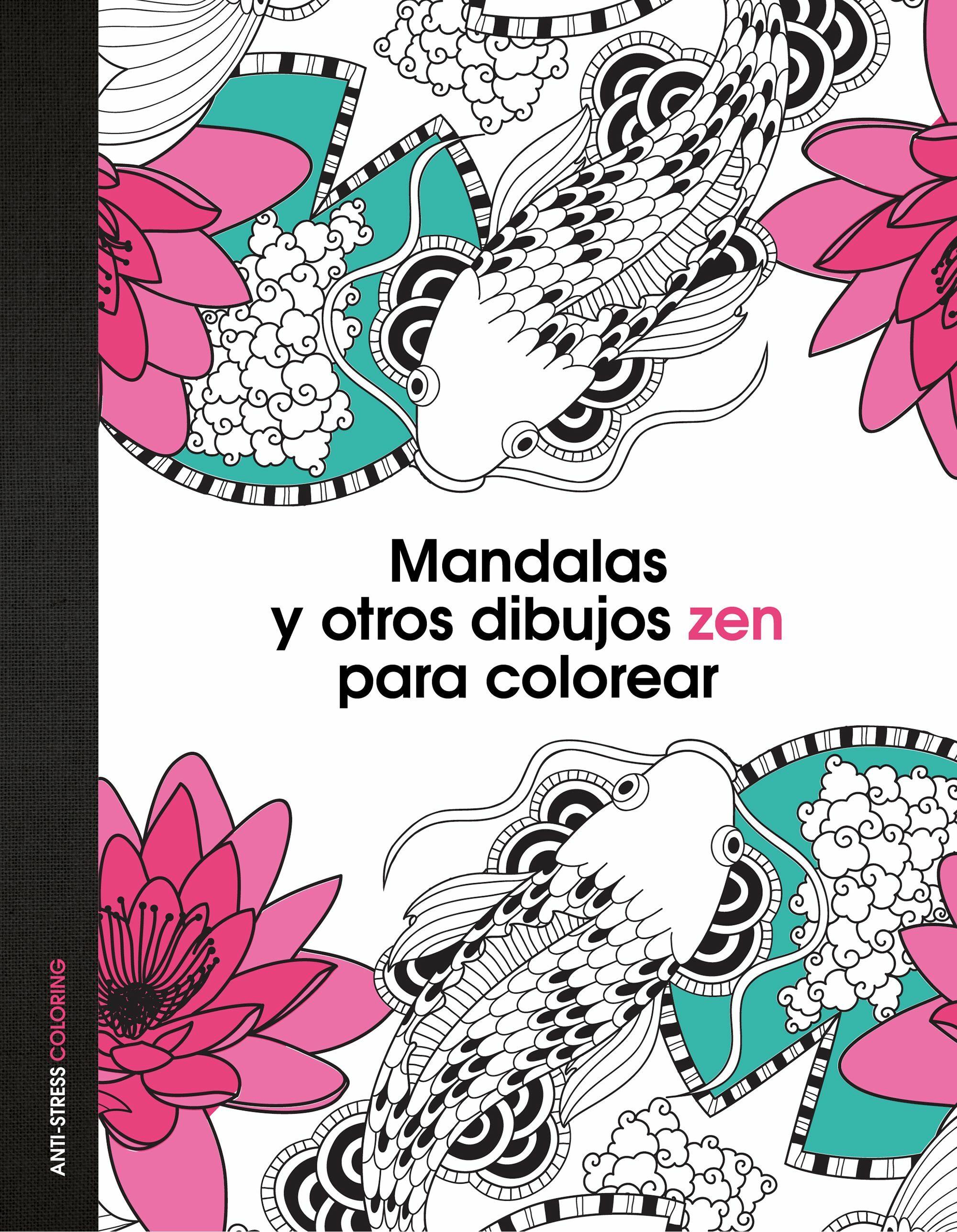 MANDALAS Y OTROS DIBUJOS ZEN PARA COLOREAR | VV.AA. | Comprar libro ...