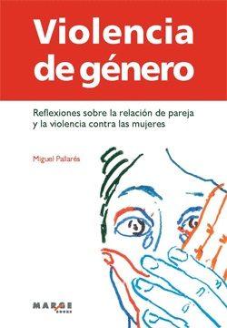Violencia De Género   por Miguel Pallares
