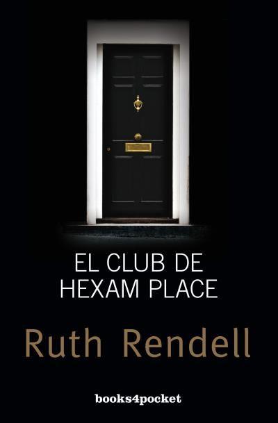 El Club De Hexam Place por Ruth Rendell