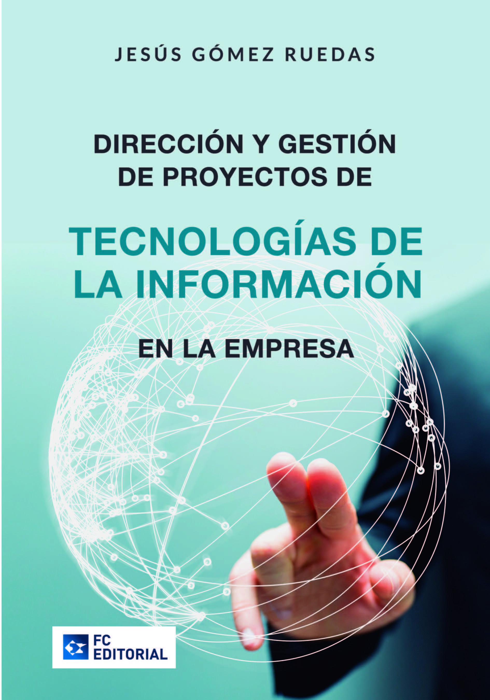 Resultado de imagen para Dirección y gestión de proyectos de tecnologías de la información en la empresa