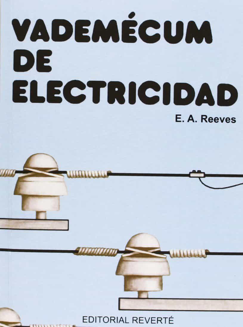 Vademecum De Electricidad por E. A. Reeves