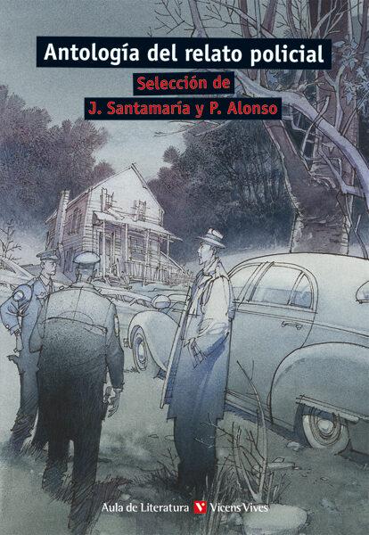 Reseña: Antología de un relato policial | Pedro Alonso y J. Santamaría