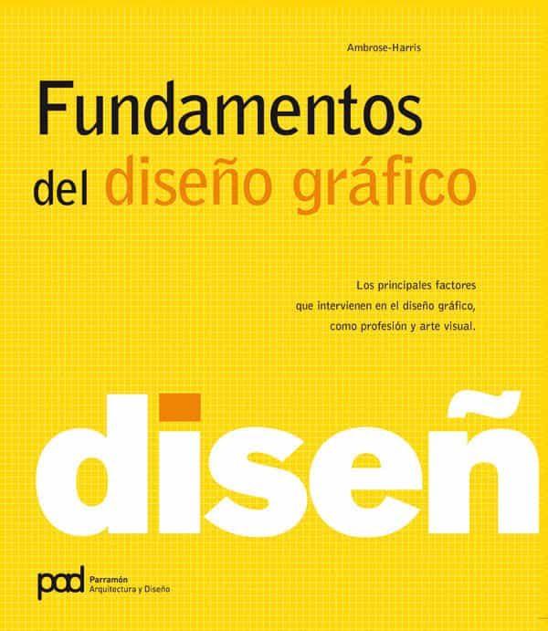 fundamentos del diseÑo grafico | harris ambrose | comprar libro