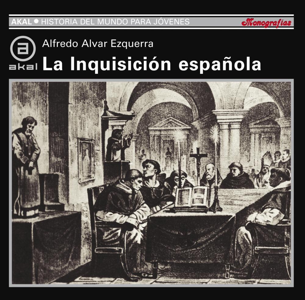 la inquisicion española, 1478-1834-alfredo alvar esquerra-9788446006152
