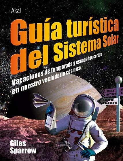 Guia Turistica Del Sistema Solar por Giles Sparrow Gratis