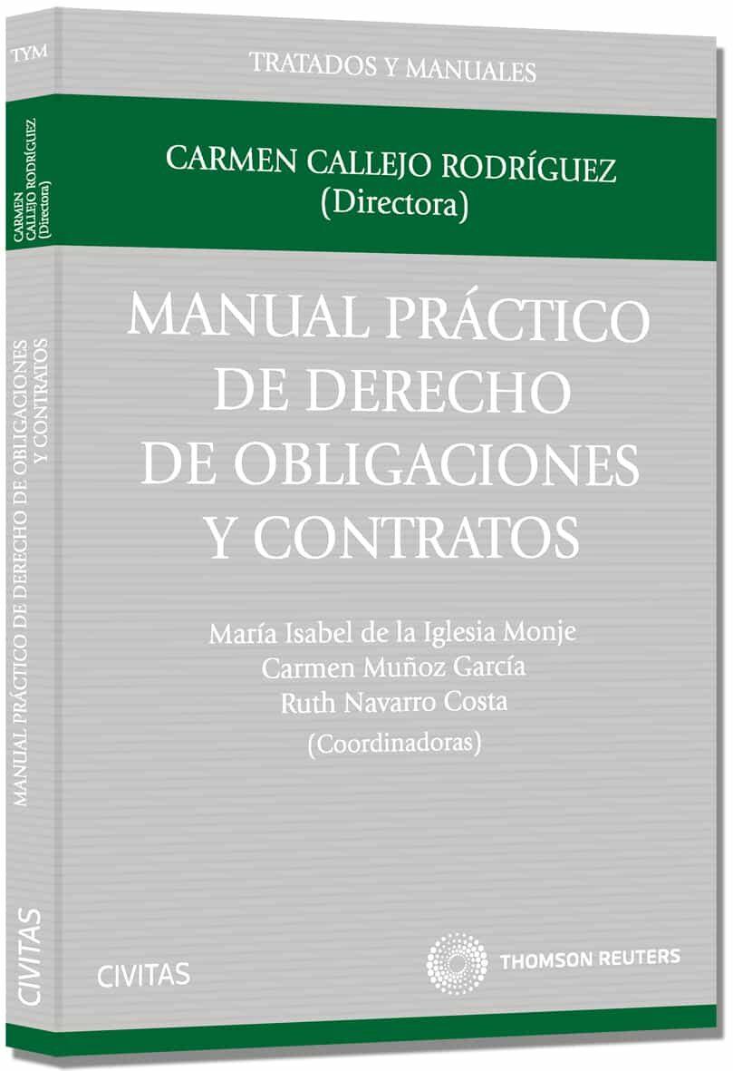 manual practico de derecho de obligaciones y contratos-carmen callejo rodriguez-9788447043552