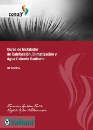 curso de instalador de calefaccion, climatizacion y agua caliente sanitaria-francisco galdon trillo-teofilo calvo villamarin-9788460659952