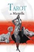 El Tarot De Marsella (libro + 78 Cartas) por Margarita Roman Gratis