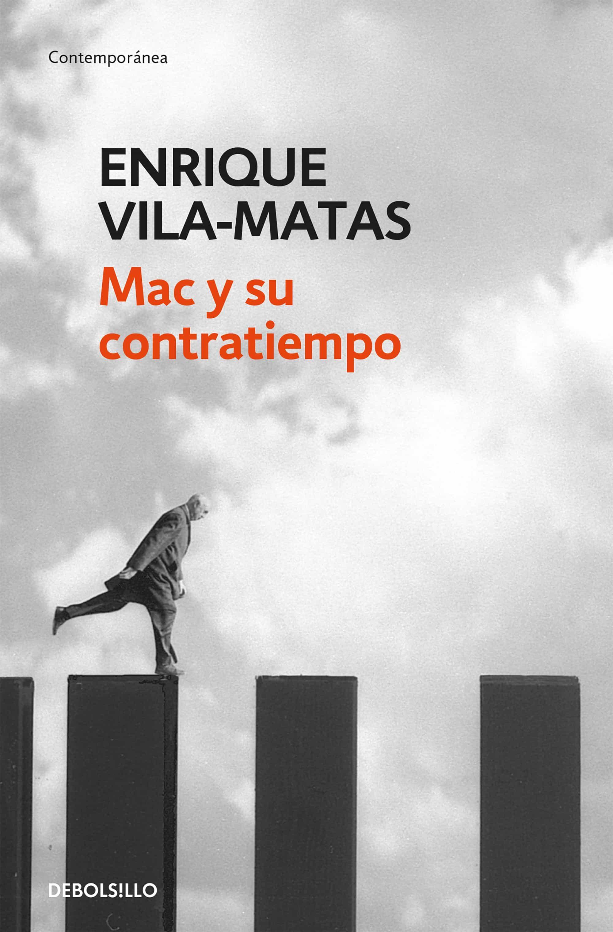 Mac Y Su Contratiempo por Enrique Vila-matas