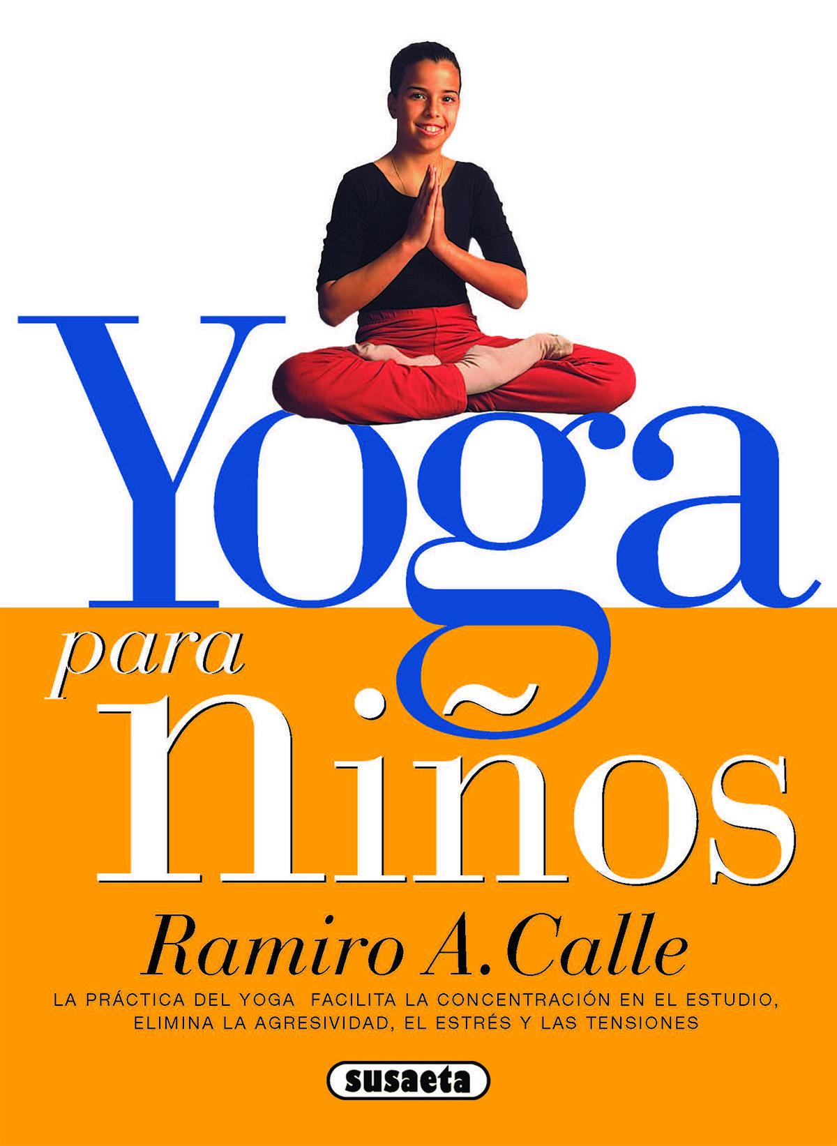 yoga para niños (ebook)-ramiro a. calle-9788467749052 0a583731183c