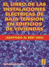 Instalaciones Electricas De Baja Tension En Edificios De Vivienda (2ª Ed.) por Emilio Carrasco Sanchez epub