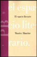 el espacio literario-maurice blanchot-9788475097152
