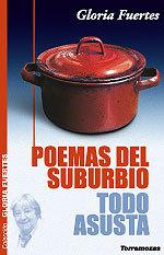 Poemas Del Suburbio; Todo Asusta por Gloria Fuertes