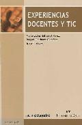 Experiencias Docentes Y Tic por Maria Esther Del Moral Perez