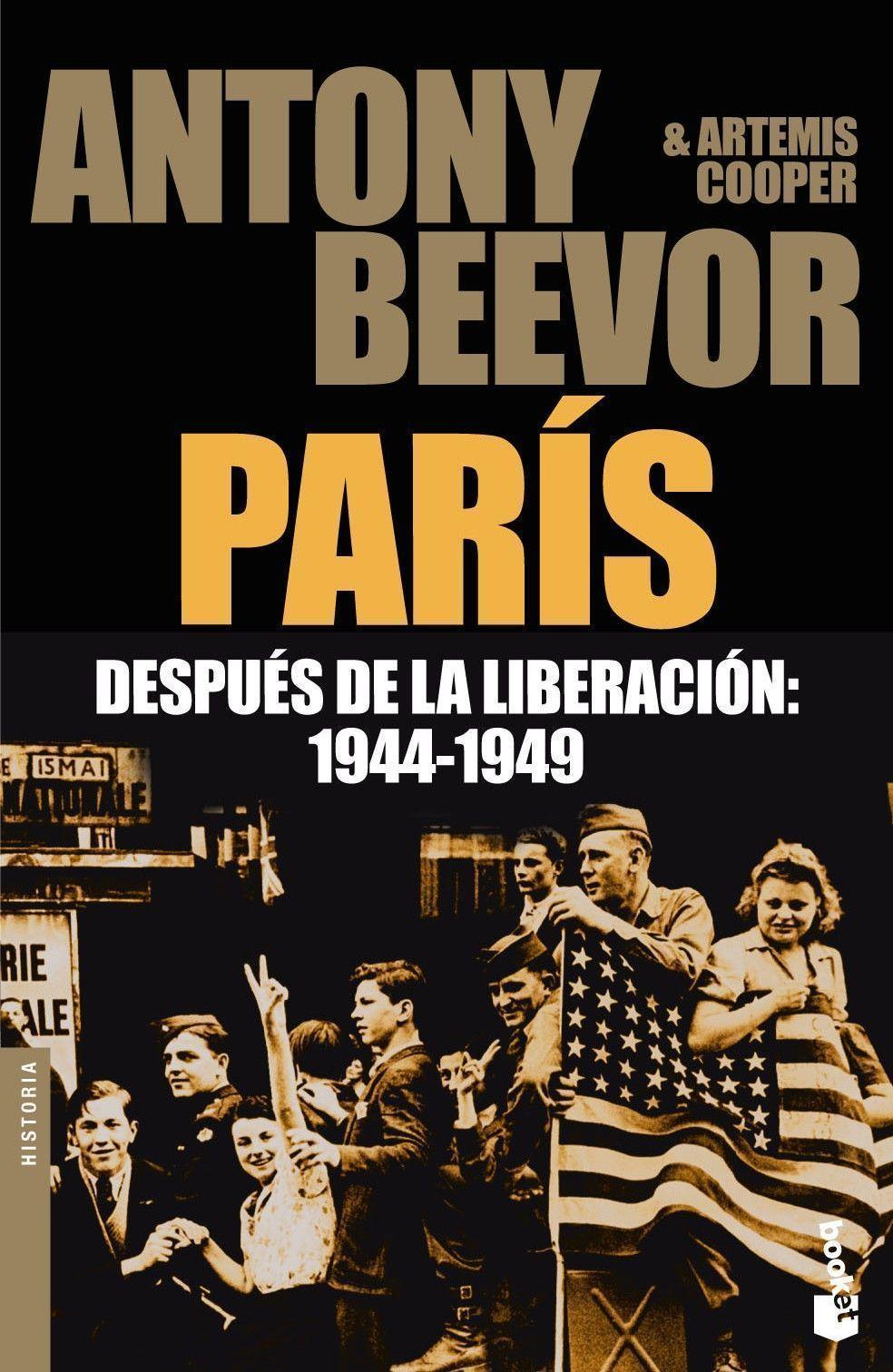 Paris Despues De La Liberacion: 1944-1949 por Antony Beevor;                                                                                    Artemis Cooper epub