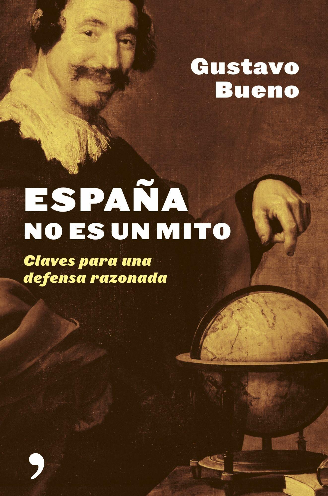 España No Es Un Mito por Gustavo Bueno epub