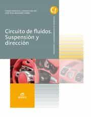 circuitos de fluidos suspensión y dirección ed 2017 (grado medio electromecánica de vehículos automóviles)-9788491610052
