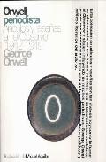 Orwell Periodista por George Orwell epub
