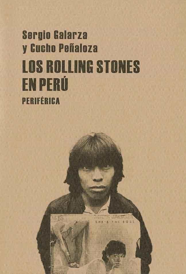 Los Rolling Stones En Peru por Sergio Galarza;                                                                                    Cucho Peñaloza epub