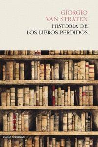 Historia De Los Libros Perdidos por Giorgio Van Straten