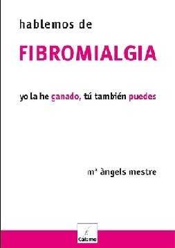 Parlem De Fibromialgia: Jo L He Guanyat, Tu Tambe Pots por Maria Angeles Mestre Calamo epub