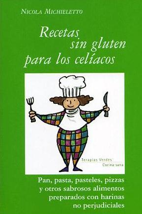 Recetas Sin Gluten Para Celiacos por Nicol Michieletto Gratis