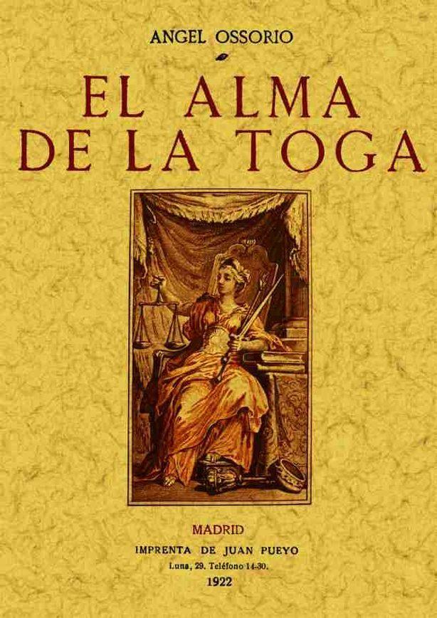 El Alma De La Toga (ed. Facsimil) por Angel Ossorio epub